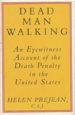 "the arguments of sister helen prejean in the book dead man walking by helen prejean In ""dead man walking,"" her nonfiction book about the death of two convicted killers, sister helen prejean constructs as convincing an argument against the death penalty as may ever have been put on paper."